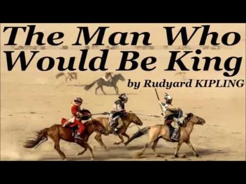 The Man Who Would Be King by Rudyard KIPLING (EN) – Full Free Audio Book