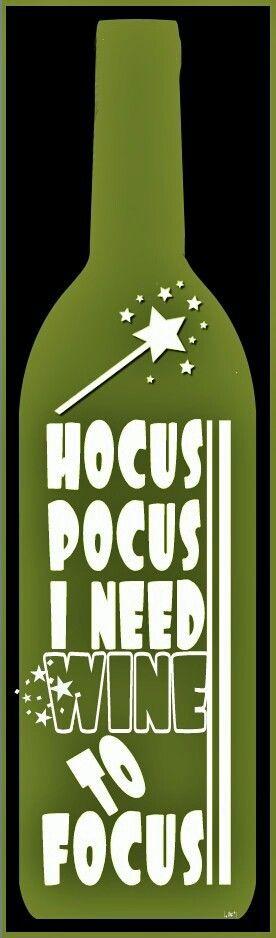 Wine to focus...especially on Monday!