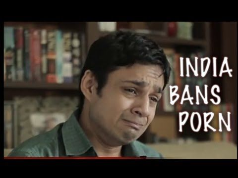 (very funny spoof) India reacts to ban of porn by All India Bakchod (not banned as Govt said impractical)