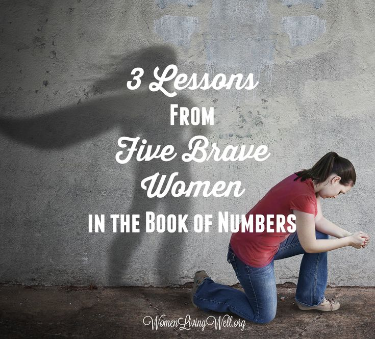 3 Lessons from Five Brave Women In The Book of Numbers