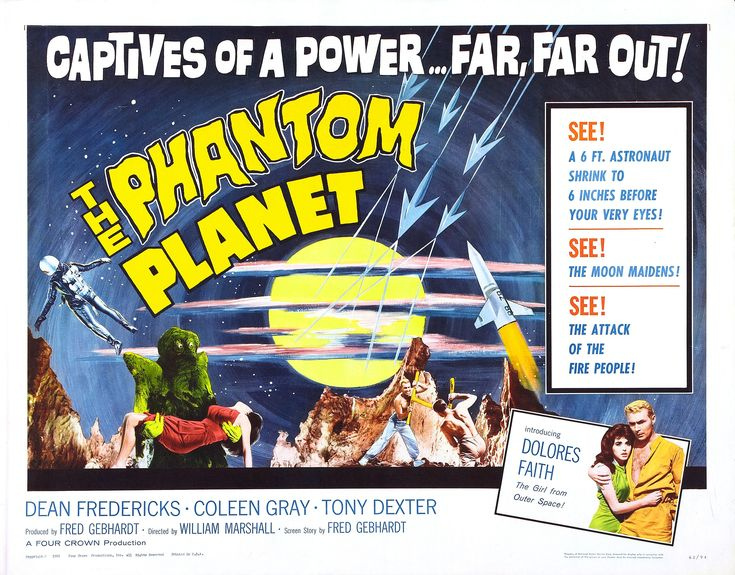 Poster from 1961's B movie, The Phantom Planet.  An expedition to Mars gone wring, complete with 6-inch people and an invading race of monsters known as the Solarites who come from a planet orbiting the sun.