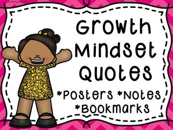 THESE COLOR AND BLACK & WHITE GROWTH MINDSET QUOTES POSTERS, NOTES, & BOOKMARKS INCLUDE PERFECT INSPIRATIONAL QUOTES FOR FOSTERING GROWTH MINDSET IN YOUR CLASSROOM!***HERE ARE THE 9 DIFFERENT QUOTES INCORPORATED IN ALL OF THE ITEMS IN THIS PACK.***-Strive for progress not perfection.-All things are difficult before they are easy.-Don't wait until you reach your goal to be proud of yourself.