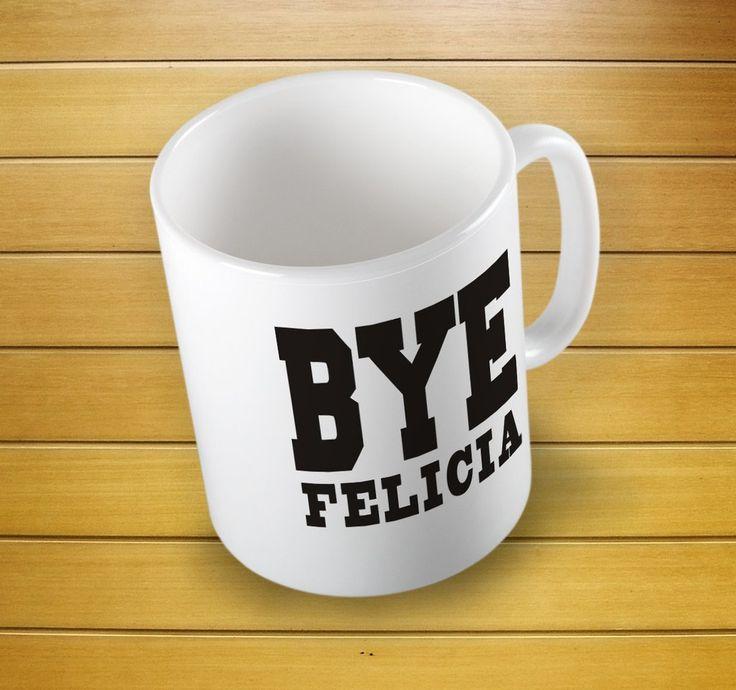 Bye Felicia Friday Mug #byemug #byefeliciamug #byefeliciacup #feliciamug #feliciacup #mugs #mug #whitemug #drinkware #drink&barware #ceramicmug #coffeemug #teamug #kitchen&dining #giftmugs #cup #home&living #funnymugs #funnycoffecup #funnygifts