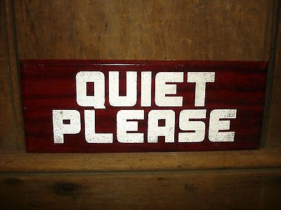 1950s Old Original Quiet Please Library Sign Reading