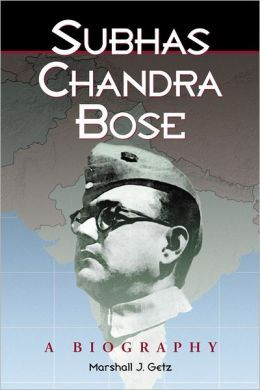 Subhas Chandra Bose: A Biography [NOOK Book] by Marshall J. Getz
