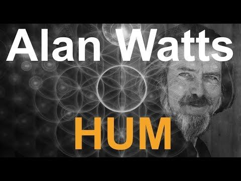 Alan Watts & The Hum of Consciousness (with Ambient Chill-out Soundtrack)
