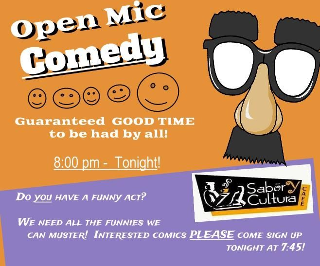 "HAPPY FRIDAY!!   Tonight - ""Open Mic, Comedy"" - LIVE STANDUP COMEDY - tonight at 8:00 pm.   Comics invited to sign up at 7:45 pm!"