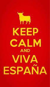 keep calm and viva espana - Google Search
