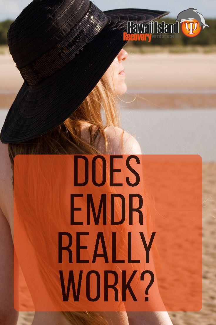 Does EMDR really work? #addiction #recovery #EMDR #hawaii