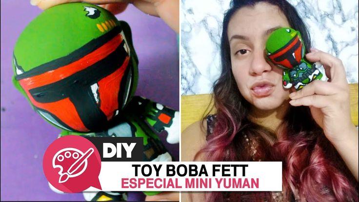 388 ▲ DIY BOBA FETT - MINI YUMAN toy custom // by Dani Rubim