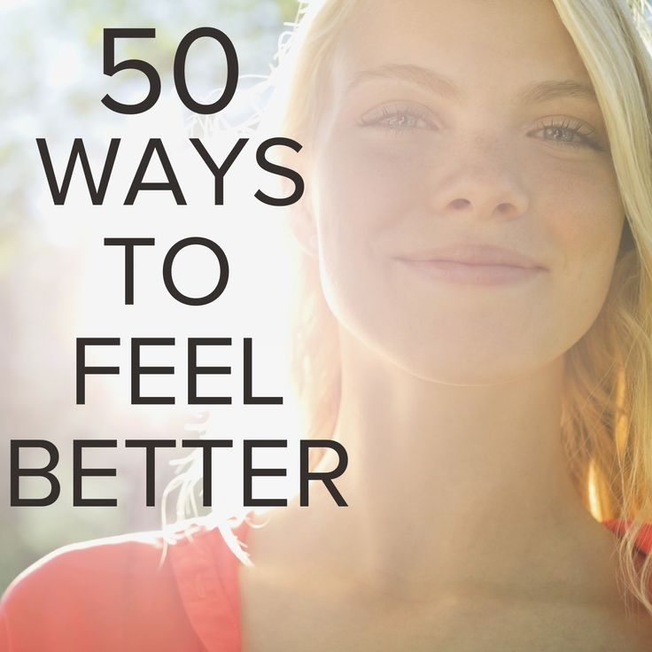 50 ways to feel better about yourself. (I've unconsciously been doing more and more of these things since freshman year, such peace)