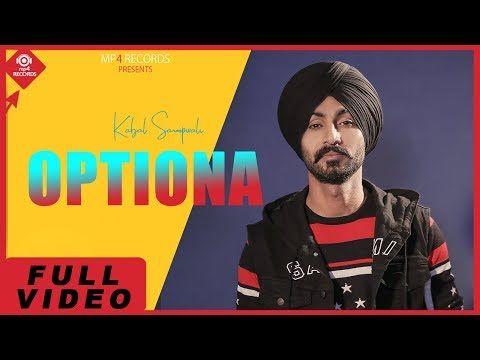 Optiona ( FULL VIDEO ) Kabal Saroopwali | Latest Punjabi