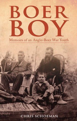 Boer Boy: Memoirs of an Anglo-Boer War Youth by Chris Schoeman. http://www.letrasdecanciones365.com/detailp/dpuau/Bu0a0u4nDtNgVxXc9eCs.html. Author: Chris Schoeman. Publisher: Zebra Press (Random House Struik) (November 5, 2010). 222 pages. Boer Boy is the touching true story of a ten-year- old farm boy's traumatic but fascinating experiences during the Anglo-Boer War of 1899-1902.When Charles du Preez and his father were discovered hiding in the mount...