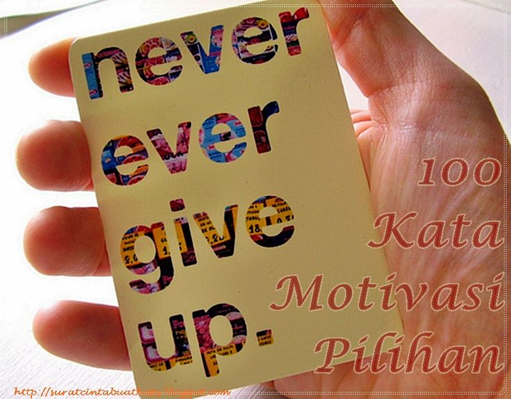 100 Kata Kata Motivasi Pilihan