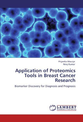 Application of Proteomics Tools in Breast Cancer Research: Biomarker Discovery for Diagnosis and Prognosis