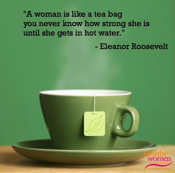 Woman Like Tea Bag Quote: 46 Best Excellent Women Images On Pinterest
