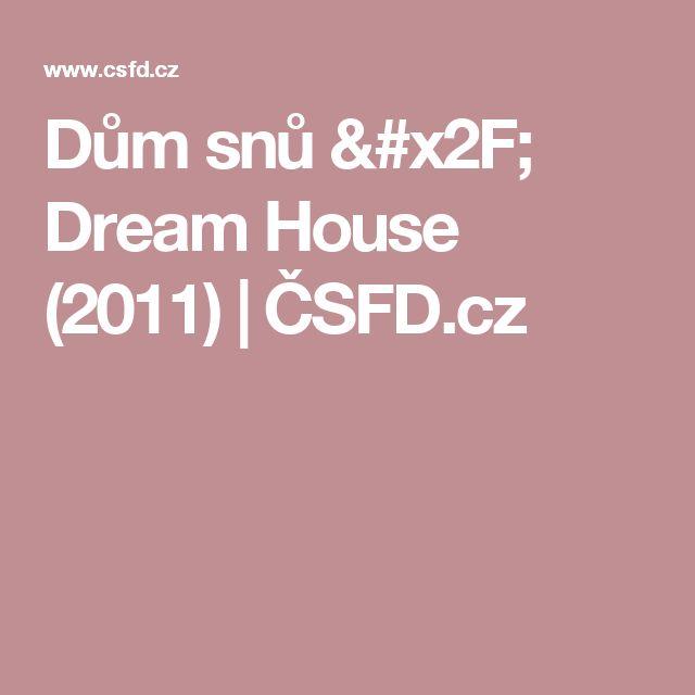 Dům snů / Dream House (2011)   ČSFD.cz