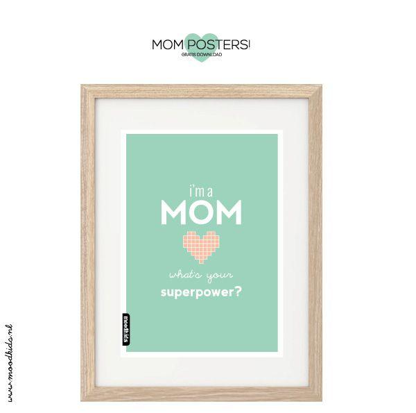 3 gratis Mom Posters met quote - Moodkids | Moodkids