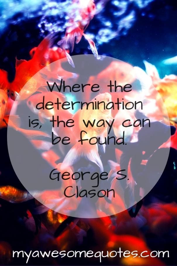 George S. Clason Quote About Determination