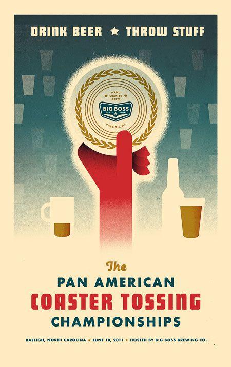 Pan American Coaster Tossing Championships. Drink beer + throw stuff