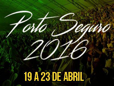Onde? Porto Seguro/BA  Data  19/4/2016 a 23/4/2016 ...