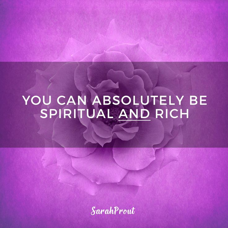 Yes! You can ABSOLUTELY be spiritual AND rich. #words