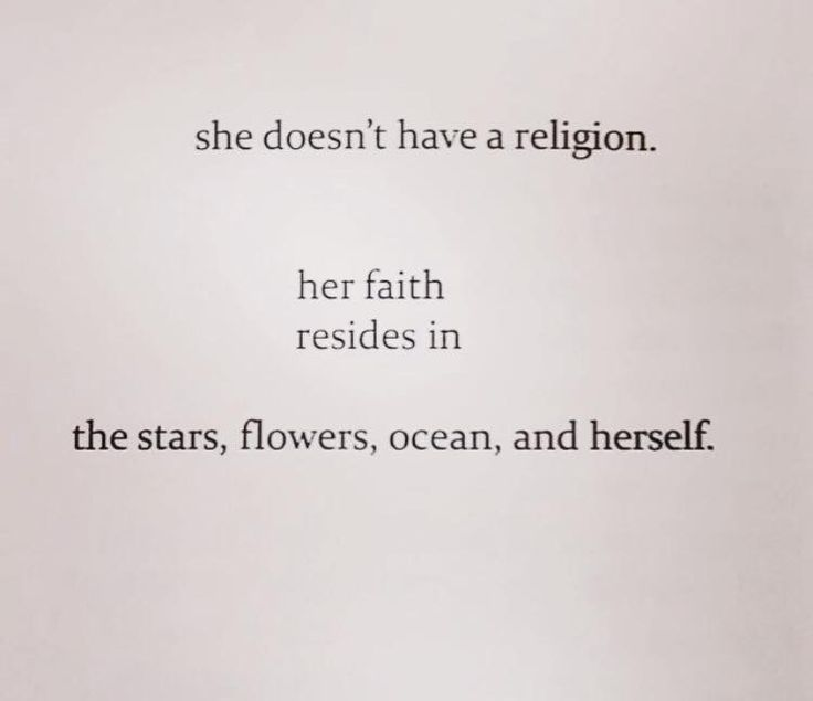 She doesn't have a religion....her faith resides in the stars, flowers, ocean, and herself.