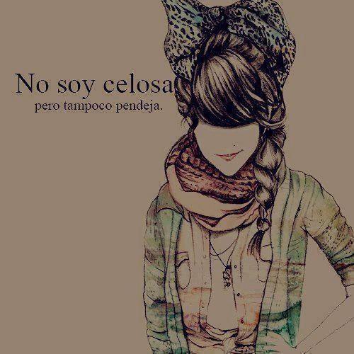 No Soy Celosa pero Tampoco... Jugar Con Los Sentimiento Puede Ser Peligroso - http://imagenesdeamorxx.com/no-soy-celosa-pero-tampoco-jugar-con-los-sentimiento-puede-ser-peligroso/