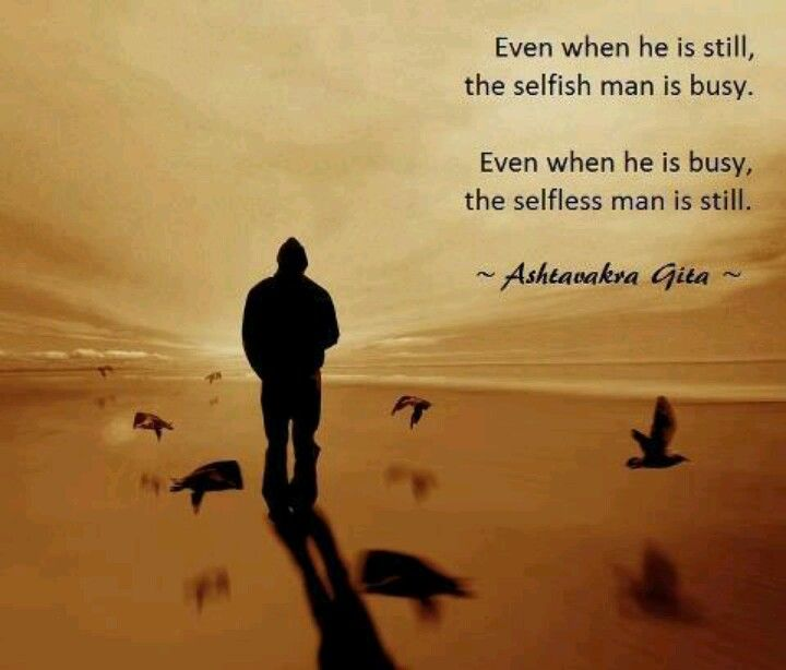 selfishness for the love of others essay Selfishness quotes from  selfishness has increased more than love for others,  there is the expression of selfishness and there is the expression.