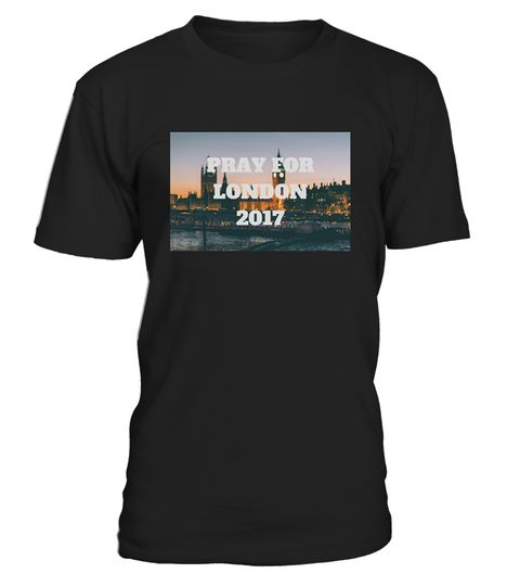 Pray For London 2017 T-shirt | Teezily | Buy, Create & Sell T-shirts to turn your ideas into reality