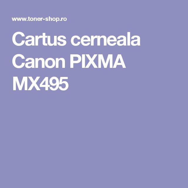 Cartus cerneala Canon PIXMA MX495