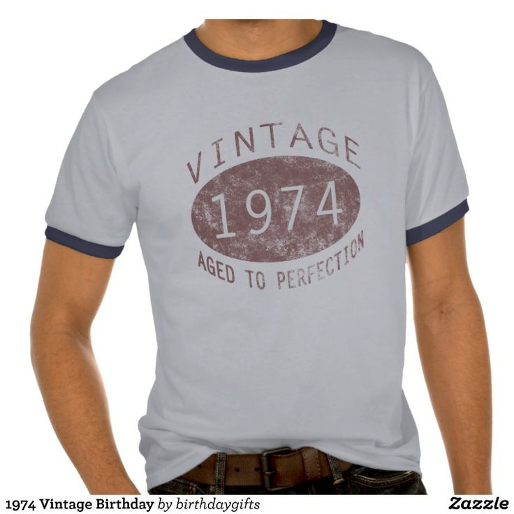 1974 Vintage Birthday T-shirt. Celebrate the year you were born in style with this cool 40th birthday gift idea, featuring a vintage distressed effect to give it a classic grunge look. For men and women who are aged to perfection! #40