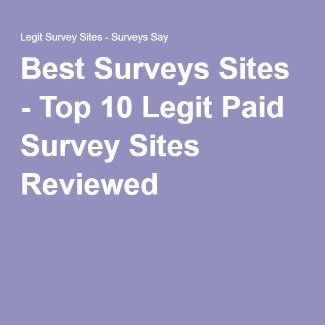 Best Surveys Sites Top 10 Legit Paid Survey Site Legit Paid Paidsurveys Site Sites Survey Surve Legit Paid Surveys Paid Surveys Best Survey Sites