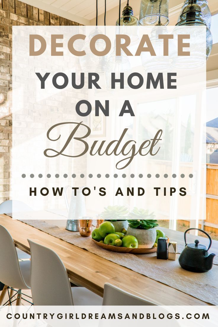 How To Decorate Your Home On A Budget In 2020 Decorating Your