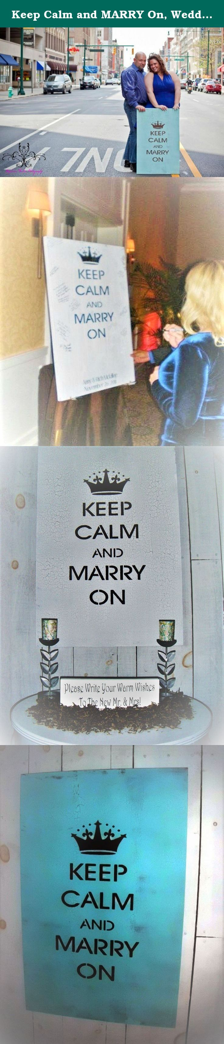 Keep Calm and MARRY On, Wedding guest book alternative, guestbook. Wedding Guestbook, Guest book alternative, Keep Calm and MARRY On sign ♥♥♥♥♥♥♥♥♥♥♥♥♥♥♥♥♥♥♥♥♥♥♥♥♥♥♥♥♥♥♥♥♥♥♥♥♥♥♥♥♥♥♥♥♥♥♥♥♥♥♥♥♥♥♥♥♥♥♥♥♥♥♥♥♥♥♥♥♥♥♥♥♥ If you're not familiar with this saying here's a little background info: The British Government commissioned a series of propaganda posters to be distributed throughout the country at the onset of hostilities with Germany. The intent of the poster was to convey a message from the...