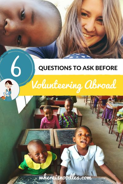 6 Questions To Ask Yourself Before Volunteering Abroad