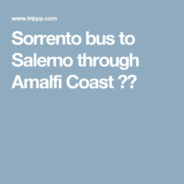how to get from salerno to sorrento