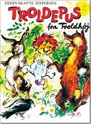 Troldepus fra Troldhøj af Dines Skafte Jespersen, ISBN 9788763830157