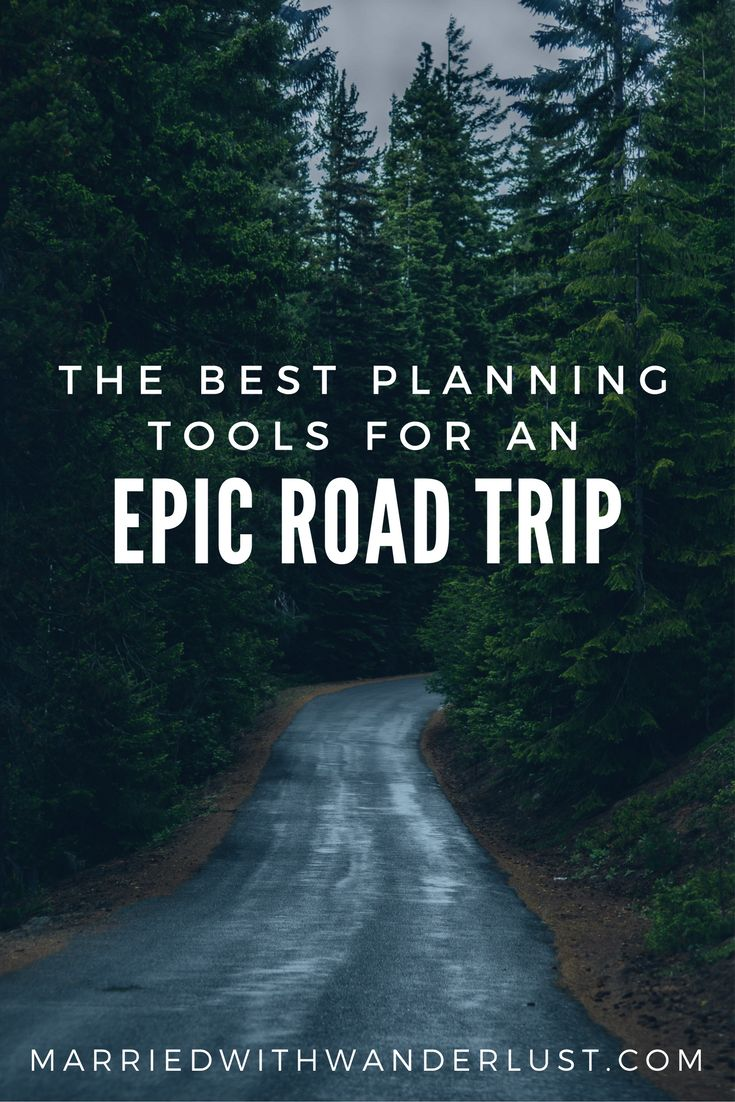 The Best Planning Tools for an Epic Road Trip