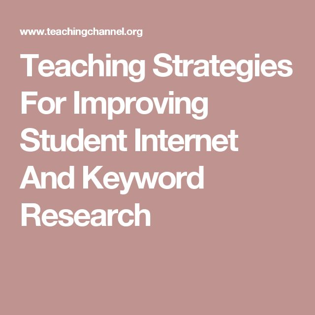 Teaching Strategies For Improving Student Internet And Keyword Research