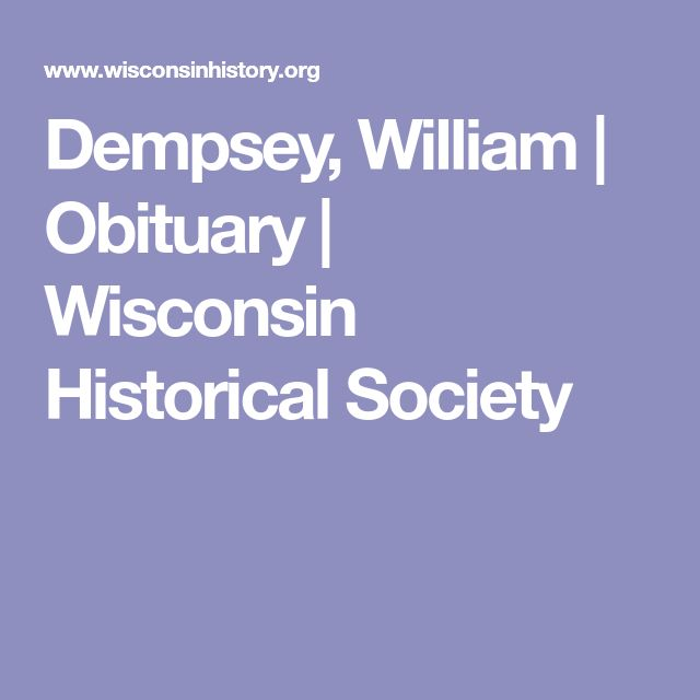Dempsey, William | Obituary | Wisconsin Historical Society