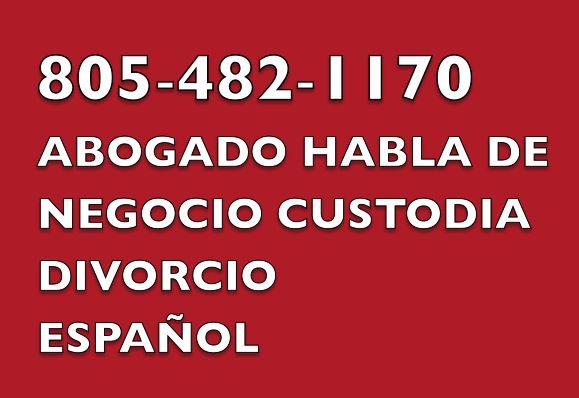 http://www.GaryNorrislaw.com/  (805) 482- 1170   1000 Paseo Camarillo #225 Camarillo, CA 93010  ABOGADO DE DIVORCIO, OXNARD ABOGADO de DIVORCIO, ABOGADO, HABLA, ESPAÑOL, CUSTODIA, DIVORCIO, CUSTODIA Divorcio Abogados ABOGADO ABOGADO, MEJOR DIVORCIO ABOGADOS OXNARD Divorcio Abogados ABOGADO CUSTODIA DE APOYO TUTELA ABOGADO, ABOGADO DE DIVORCIO HABLA ESPAÑOL SANTA BARBARA VENTURA, ABOGADO DE DIVORCIO HABLA ESPAÑOL
