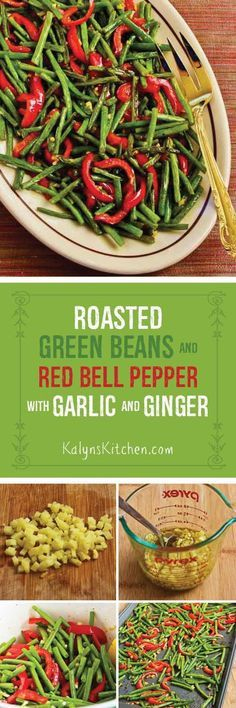 Green Beans and Red Bell Pepper with Garlic and Ginger | Roasted Green ...