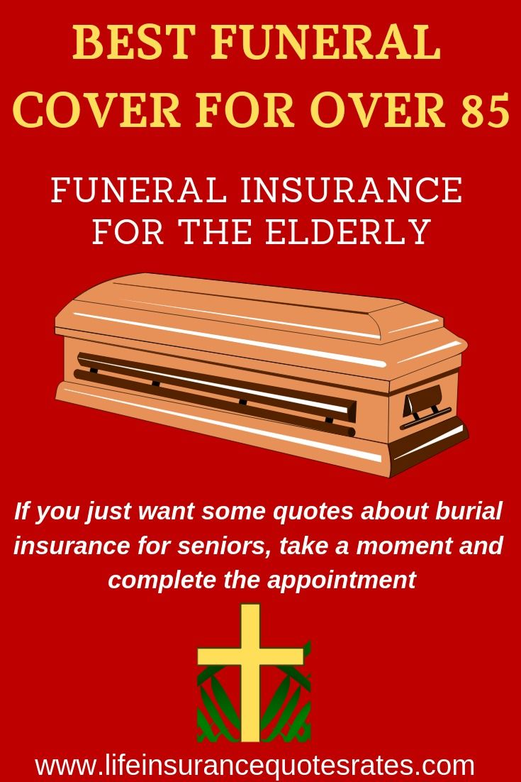 Best Funeral Cover For Over 85 Funeralinsurance For The