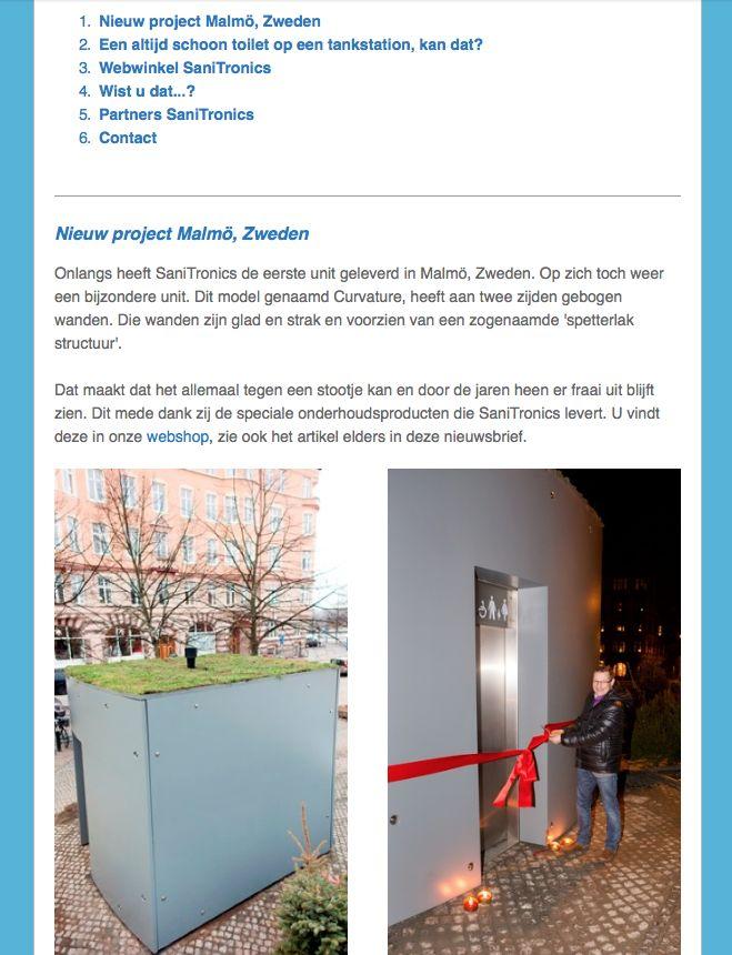 SaniTronics nieuwsbrief 02, februari 2014 - Nieuw project Malmö, Zweden. Onlangs heeft SaniTronics de eerste unit geleverd in Malmö, Zweden. Op zich toch weer een bijzondere unit. Dit model genaamd Curvature, heeft aan twee zijden gebogen wanden. Die wanden zijn glad en strak en voorzien van een zogenaamde 'spetterlak structuur'. Dat maakt dat het allemaal tegen een stootje kan en door de jaren heen er fraai uit blijft zien.