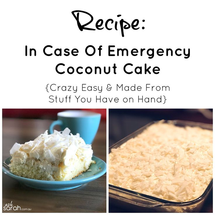http://www.asksarah.com.au/recipe-in-case-of-emergency-coconut-cake-crazy-easy-made-from-stuff-you-have-on-hand/