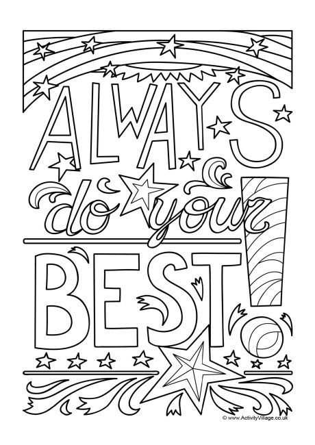 Always Do Your Best. An inspiring colouring page for