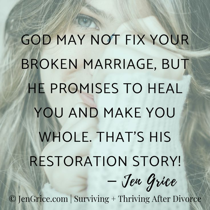 God may not fix your broken marriage, but He promises to
