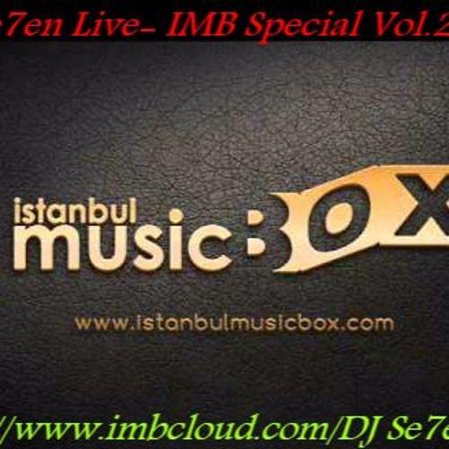 DJ Se7en Live- IMB Special Vol.2 2016 by DJ Se7en Live on SoundCloud