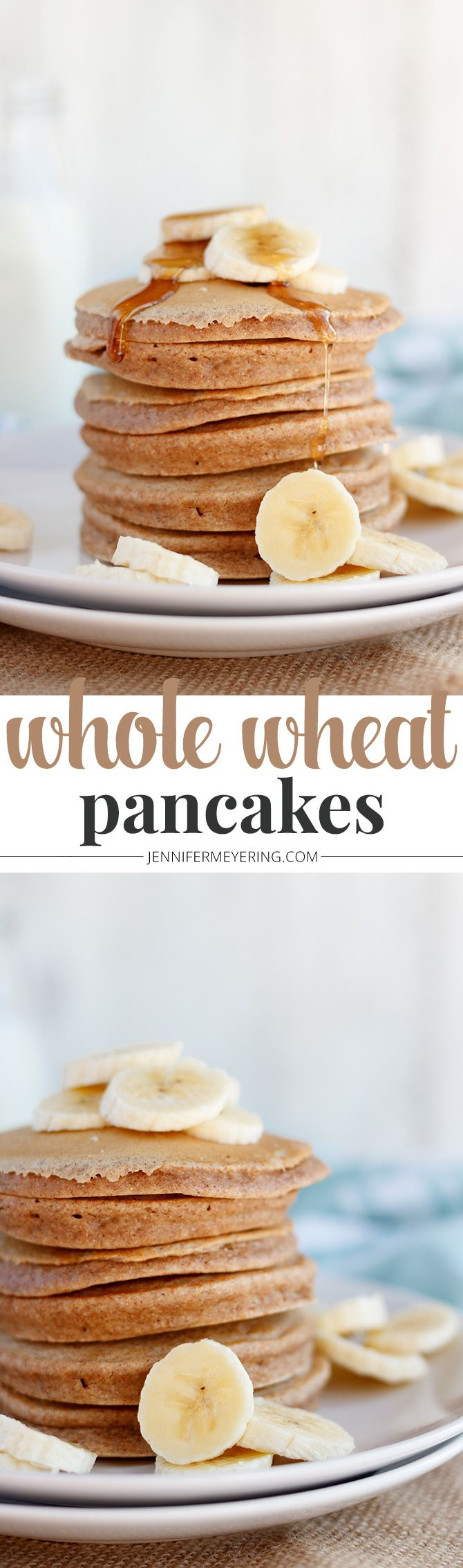 Whole Wheat Pancakes - JenniferMeyering.com